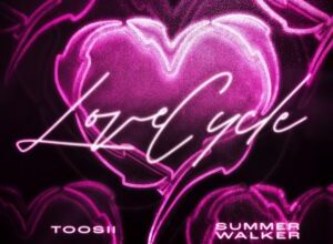 Toosii & Summer Walker - Love Cycle