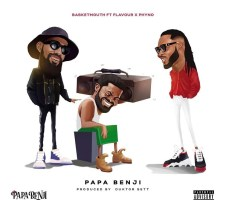 DOWNLOAD: Basketmouth Ft. Phyno & Flavour - Papa Benji