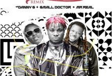 Download Mp3: Danny S Ft. Small Doctor & Mr Real - Off The Light (Remix)