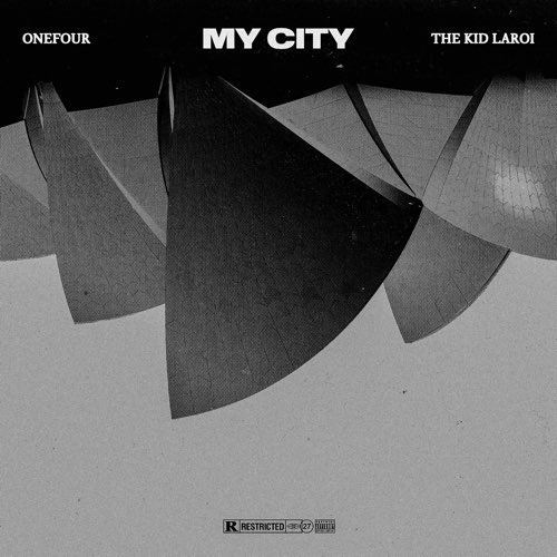 Onefour & The Kid LAROI - My City | Mp3 Download