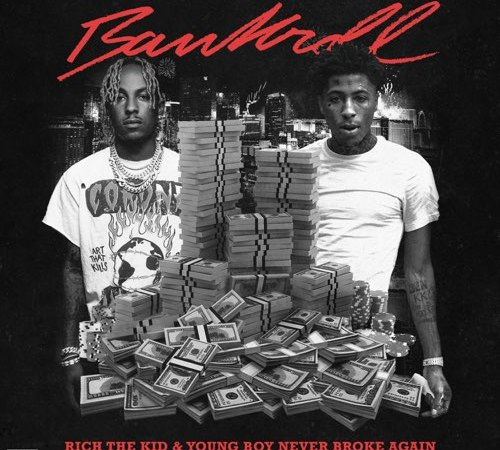 Rich The Kid & YoungBoy Never Broke Again - Bankroll