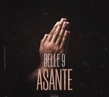 Belle 9 - Asante | Mp3 Download