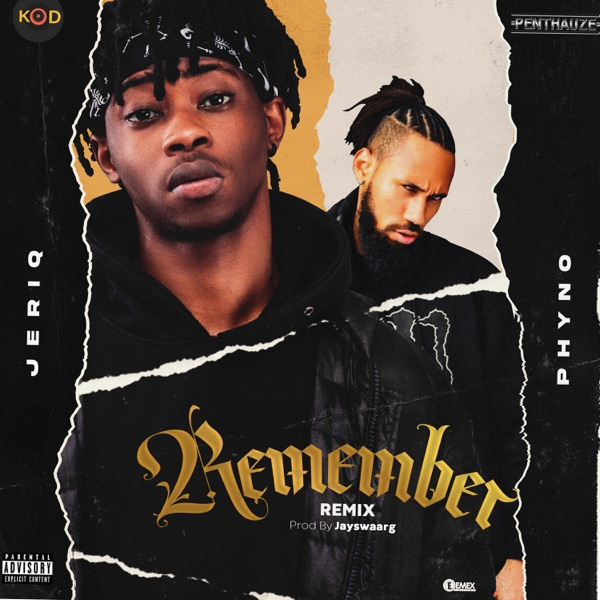 JeriQ Ft. Phyno - Remember (Remix)