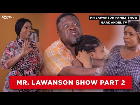 Mr Lawanson Family Show (Full Movies)