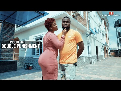 DOUBLE PUNISHMENT   SIRBALO COMEDY EPISODE 44