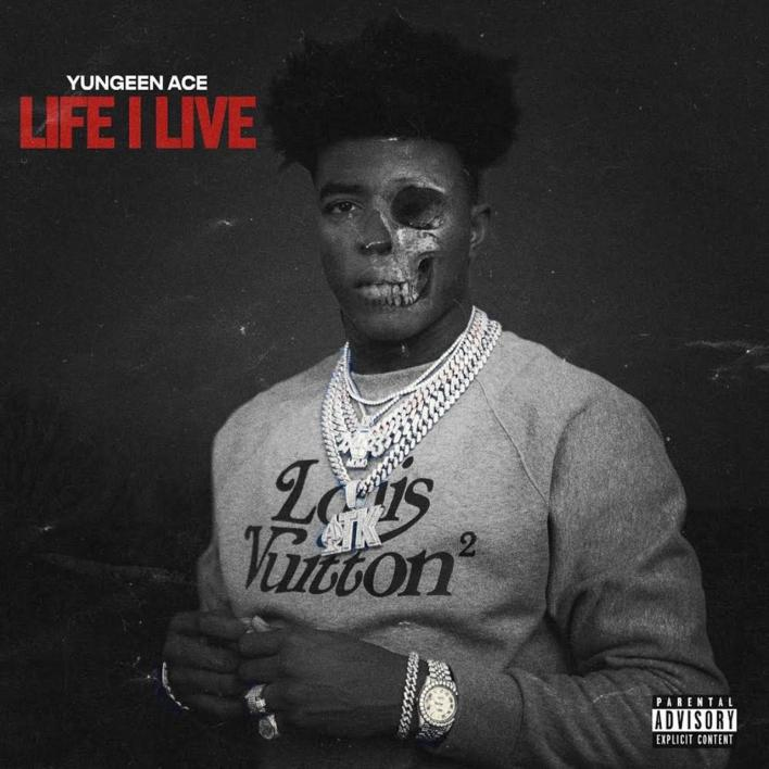 Yungeen Ace - Life I Live