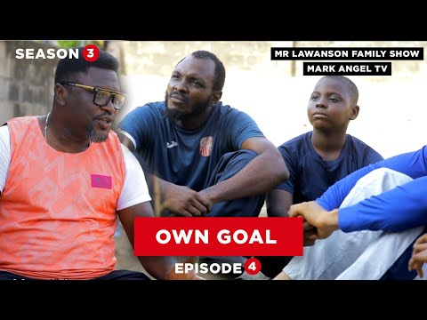 Own Goal | Family Show - Episode 4 (Season 3)