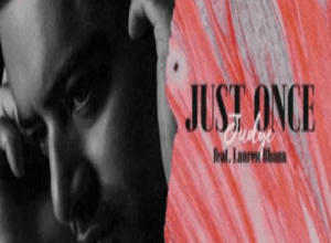 DJ Maestro Judge Ft. Lauren Bhana - Just Once