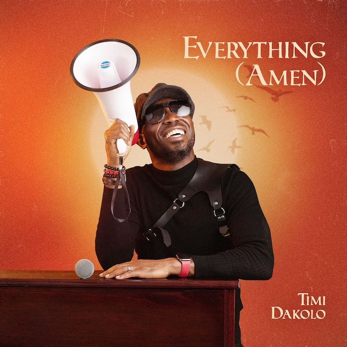 Timi Dakolo - Everything (Amen)