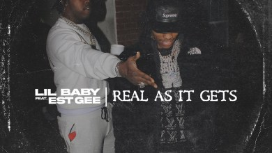 Lil Baby Ft. EST Gee - Real As It Gets