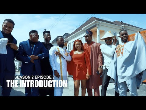 THE INTRODUCTION  - SIRBALO AND BAE ft MR MACARONI, OFFICER WOOS, CUTEABIOLA ( SEASON 2 EPISODE 7)