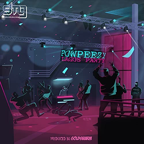 Powpeezy - Lagos Party