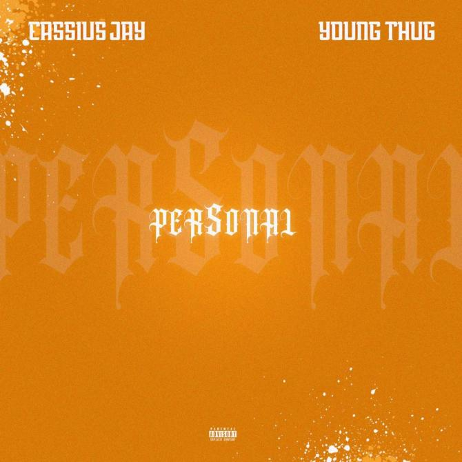 Cassius Jay Ft. Young Thug - Personal