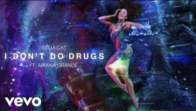 Doja Cat ft. Ariana Grande - I Don't Do Drugs