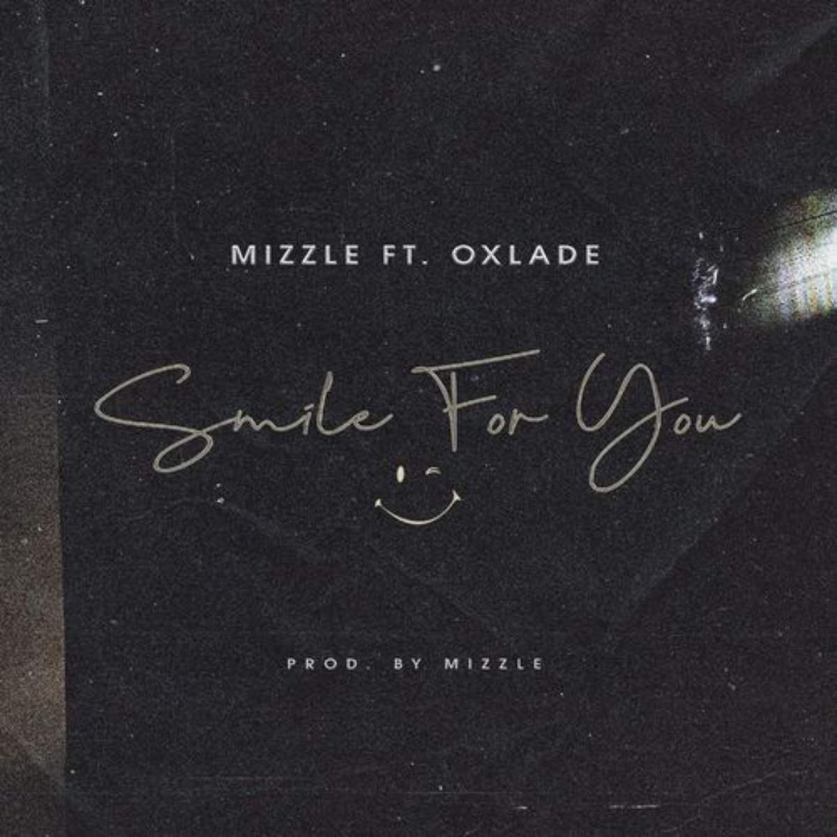 Mizzle ft. Oxlade - Smile For You