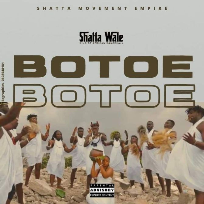 Shatta Wale - Botoe