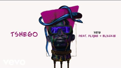 Tshego ft. Blxckie & Flvme - NEW