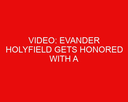 VIDEO: Evander Holyfield Gets Honored with a Statue in Atlanta