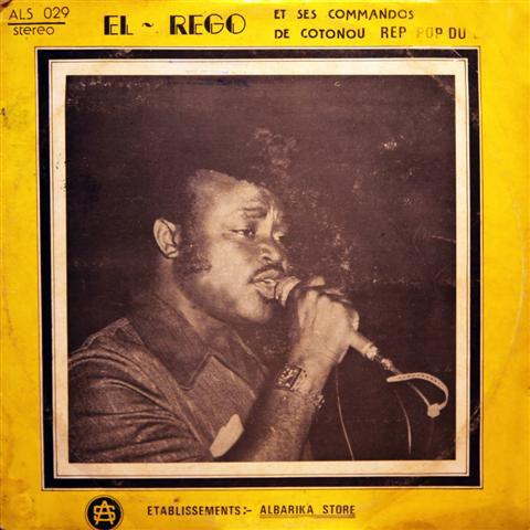 El Rego Et Ses Commandos de Cotonou Rep Pop Du Benin - ST album lp - afrosunny-african music online-benin