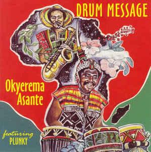 Okyerema Asante – Drum Message album lp -afrosunny-african music online
