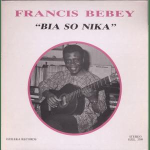 Francis Bebey – Bia So Nika album lp -afrosunny-african music online