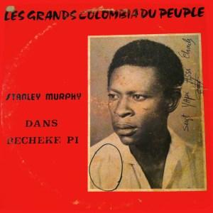 Les Grands Colombia Du Peuple & Stanley Murphy Dans Becheke Pi album lp -afrosunny-african music online