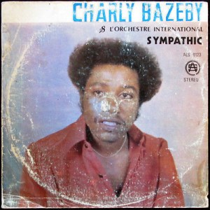 Charly Bazeby & L' Orchestre International Sympathic album lp -afrosunny - african music online