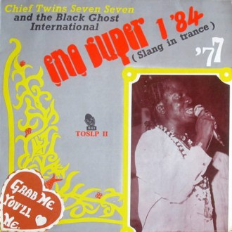 Chief Twins Seven Seven And The Black Ghost International – Eno Super 1 84 album lp -afrosunny