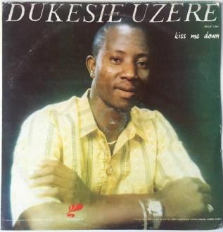 Dukesie Uzere – Kiss Me Down album lp -afrosunny