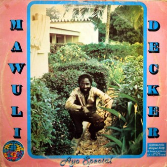 Mawuli Decker – Ayo Special album lp -afrosunny - ghana music online