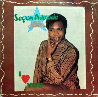 Segun Adewale & His Superstars International – I Love You album lp