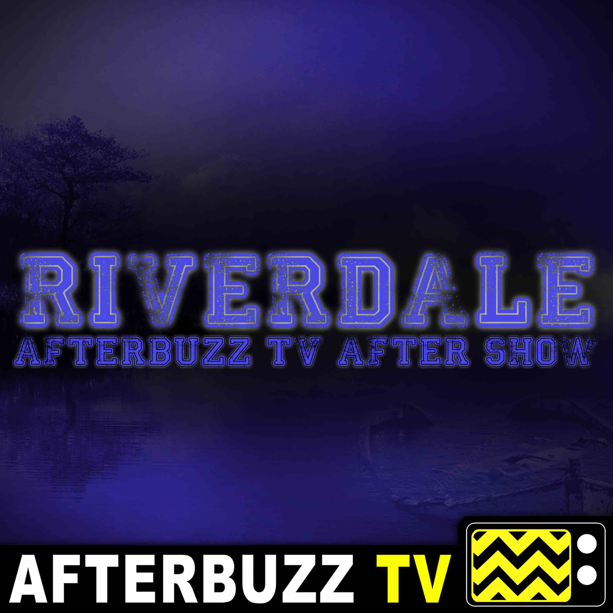 Riverdale S4 E19 Recap & After Show: You're a mean one, Mr. Honey.