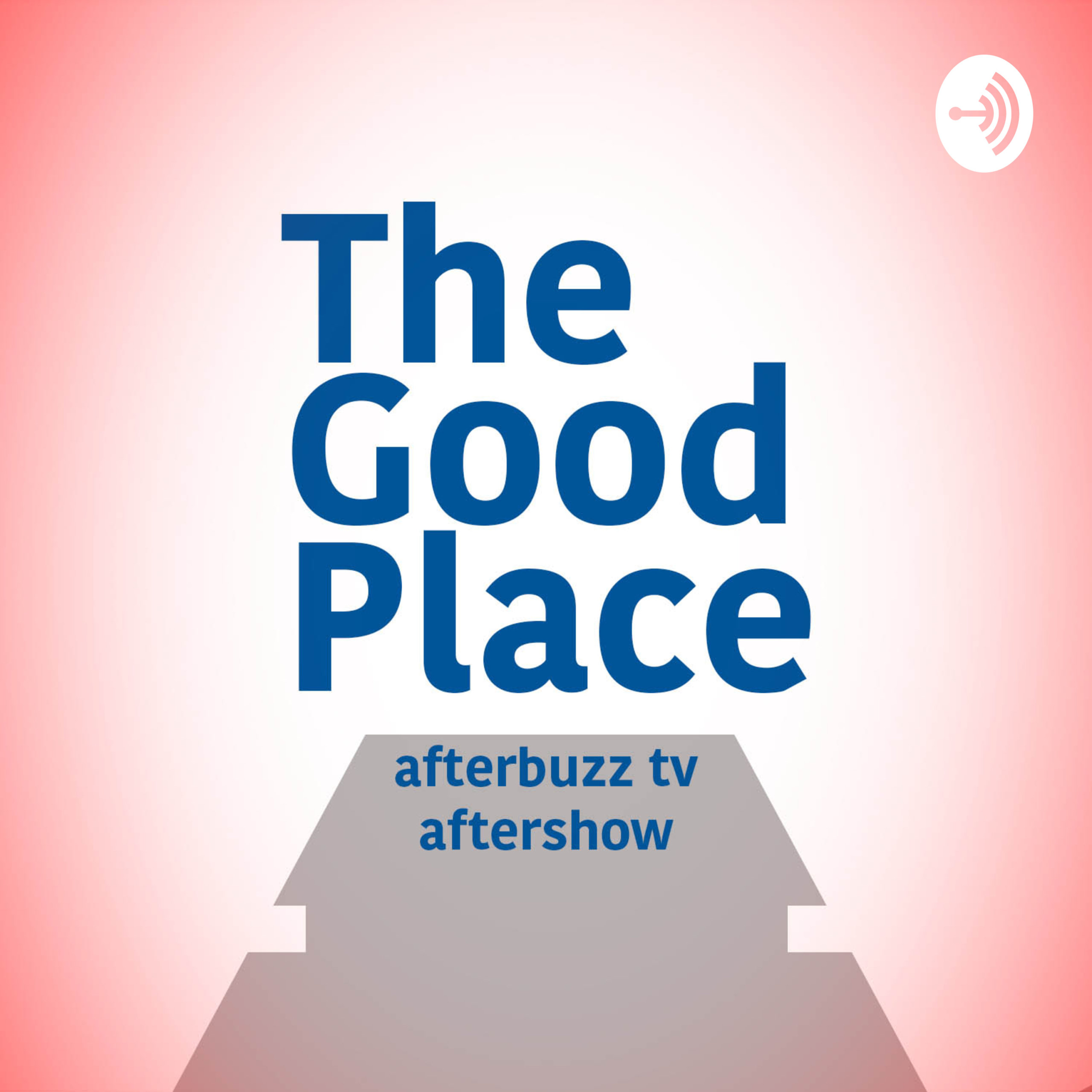 The Good Place After Show Podcast