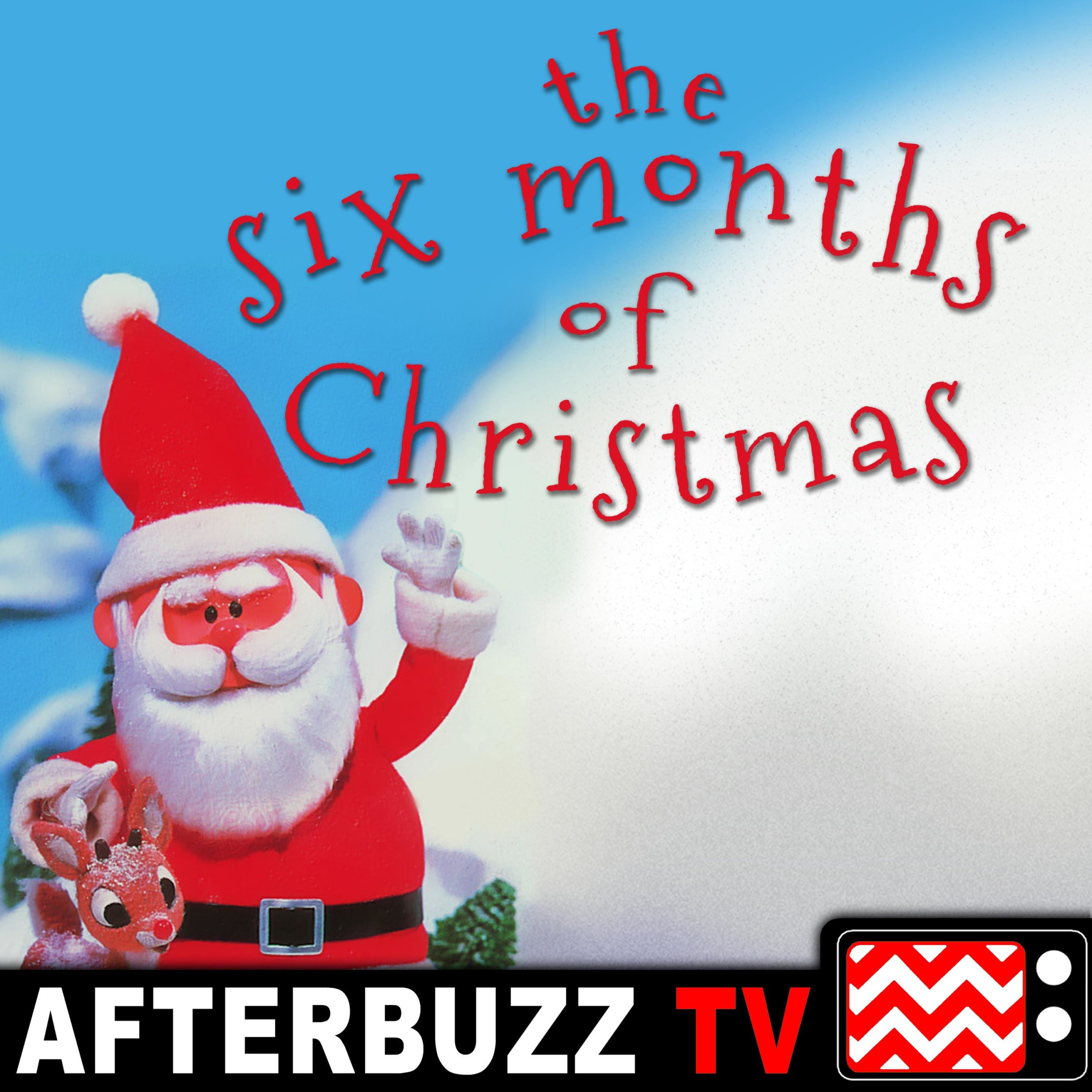 The Six Months Of Christmas Podcast
