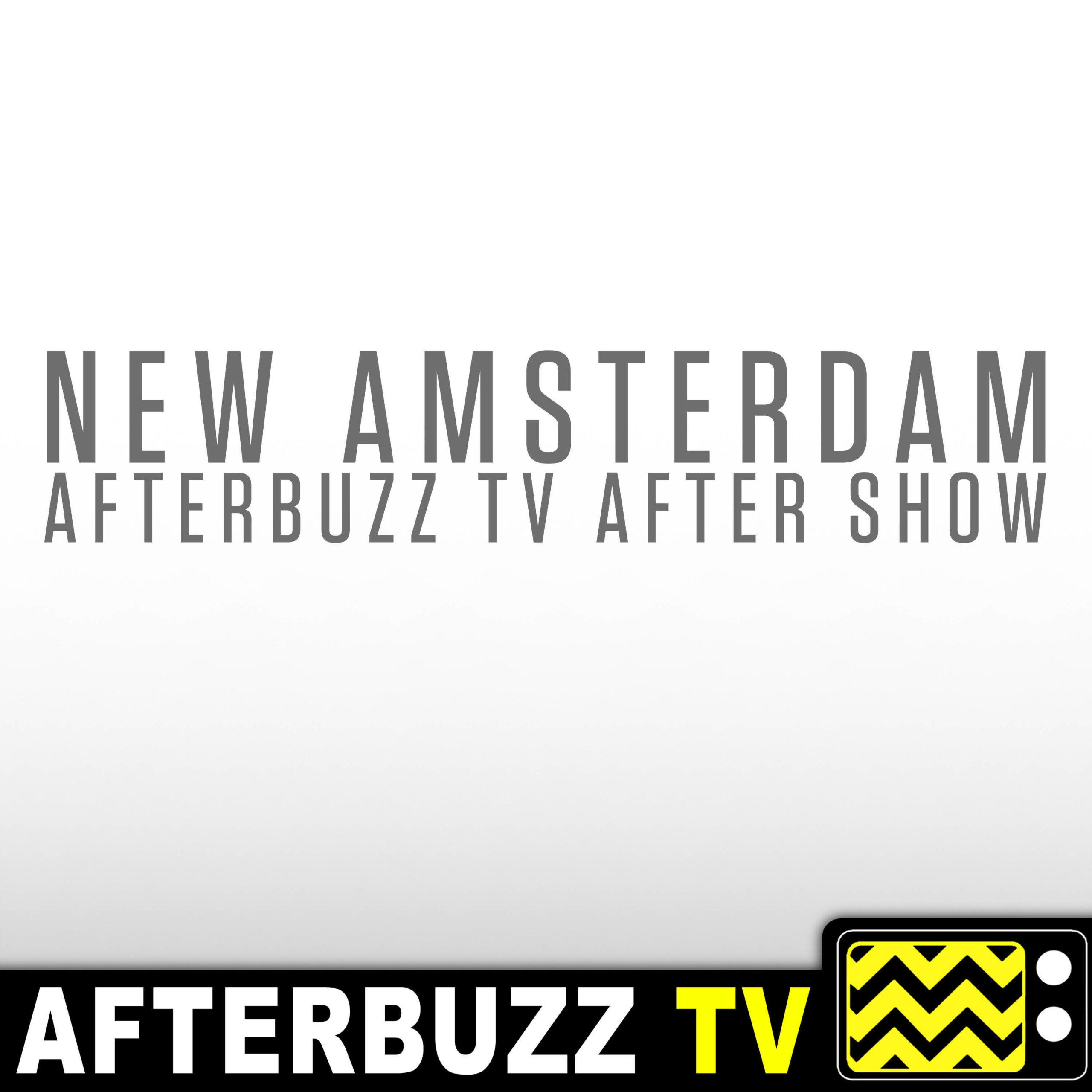 The New Amsterdam After Show Podcast