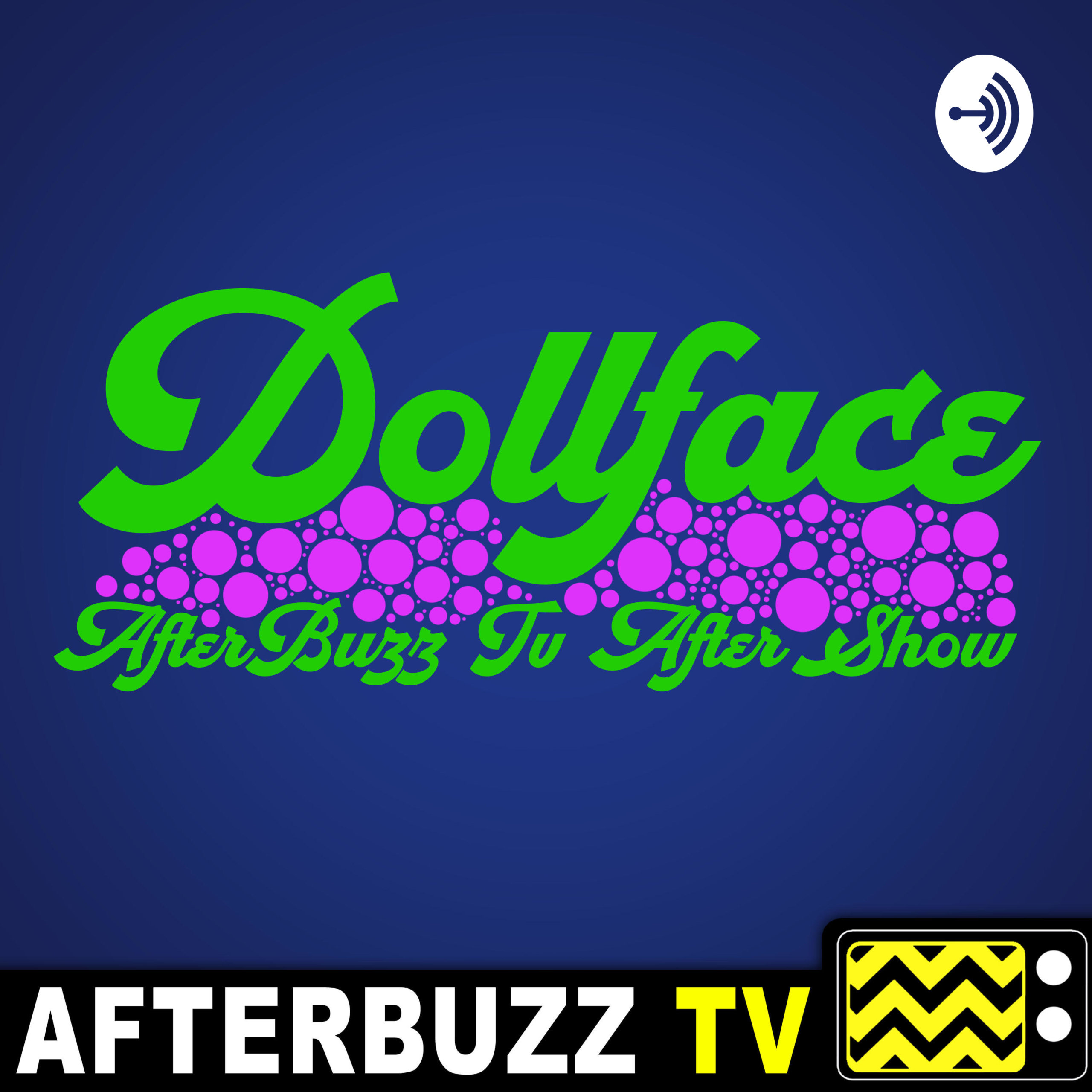 The Dollface After Show Podcast