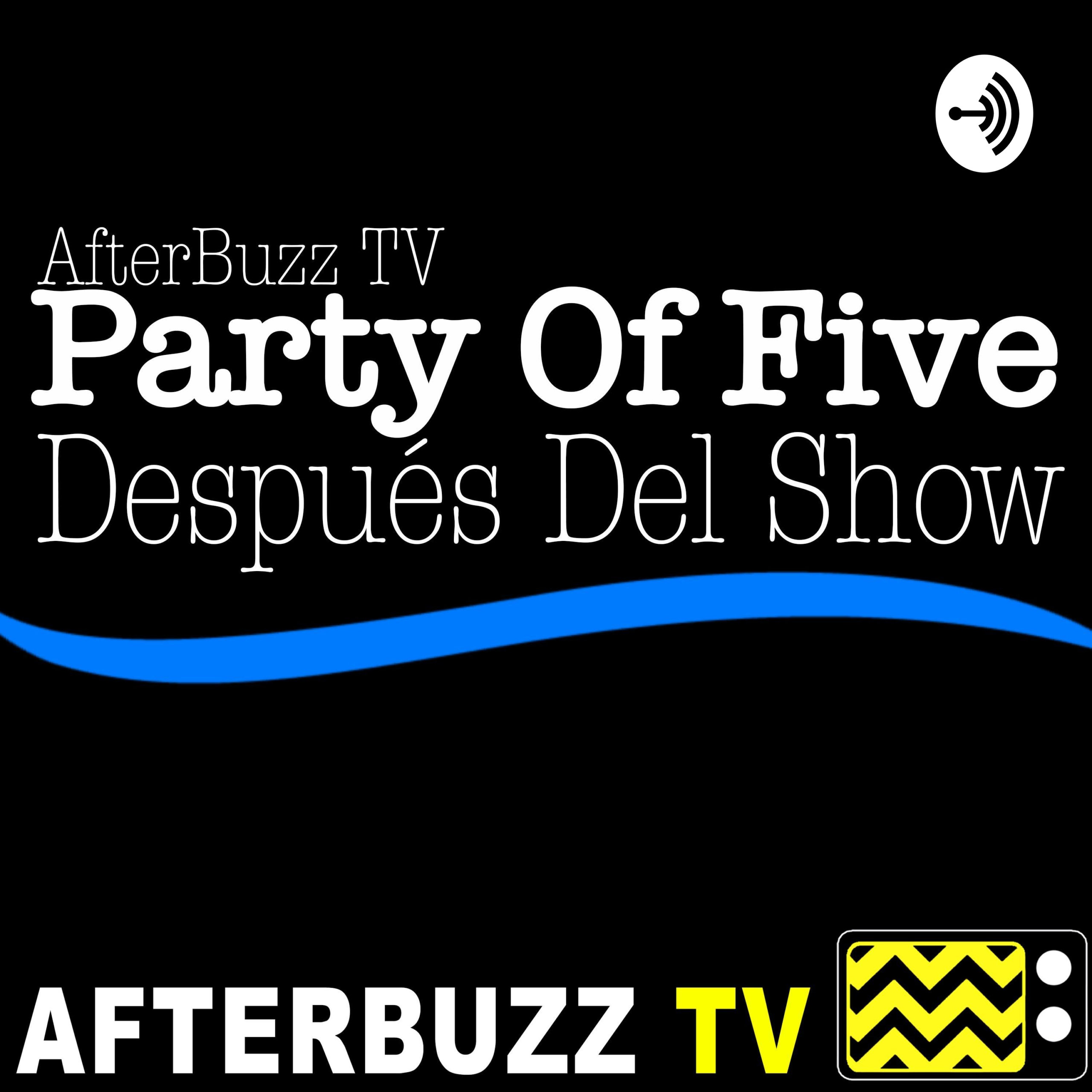 Party Of Five Después Del Show Podcast