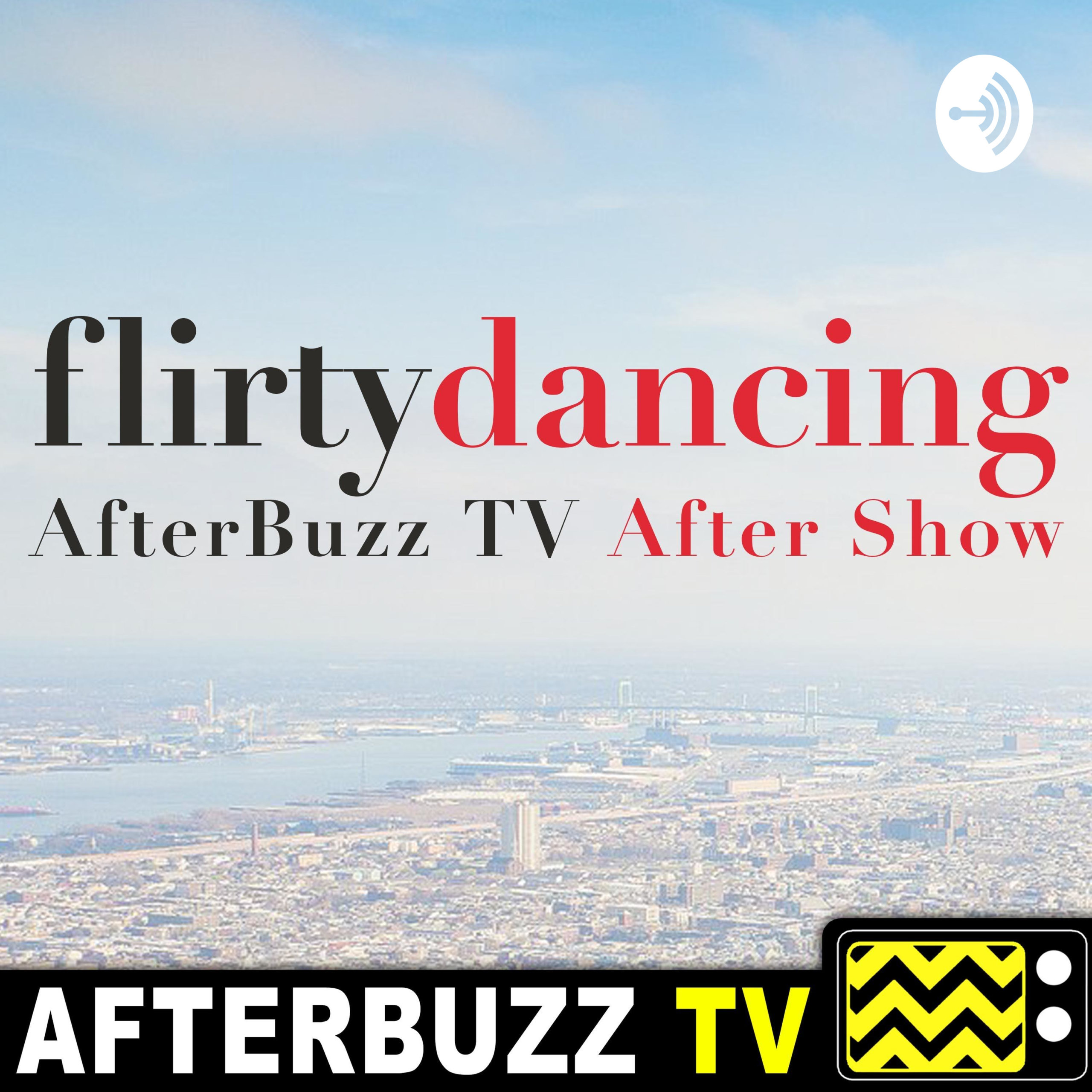 The Flirty Dancing After Show Podcast