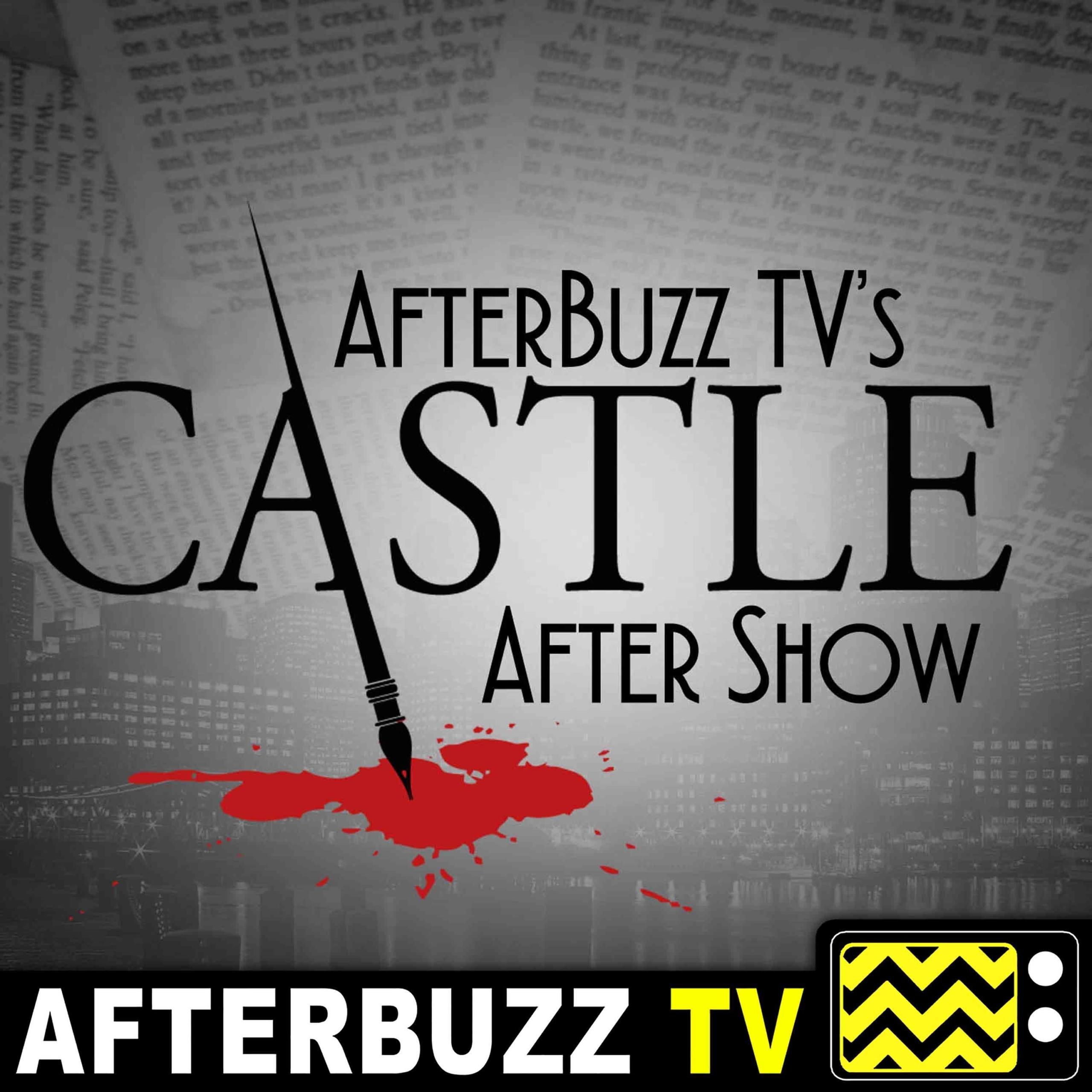 Castle S:8 | Crossfire E:22 | AfterBuzz TV AfterShow