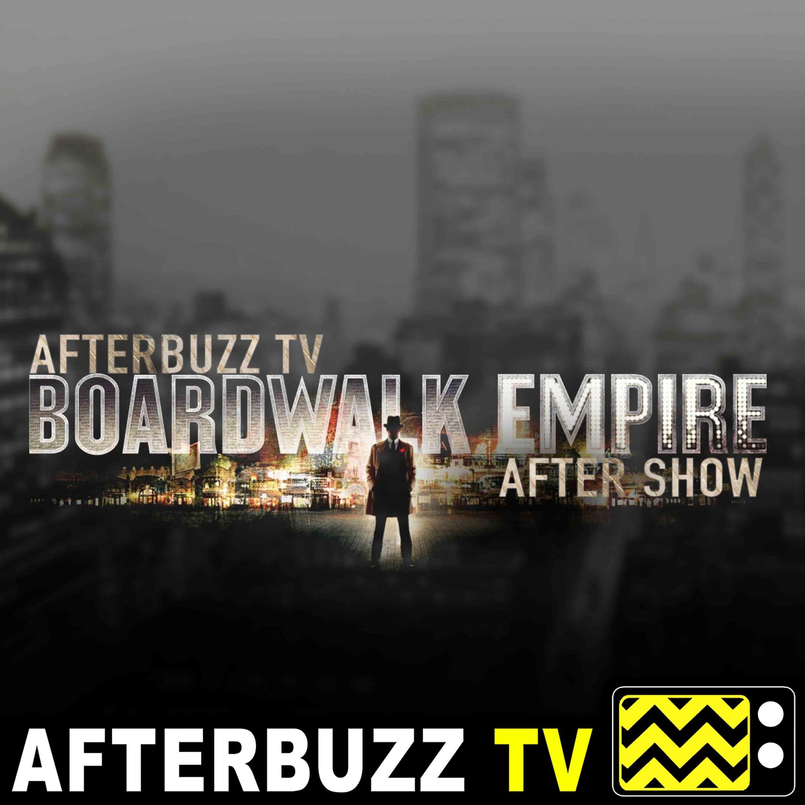 Boardwalk Empire S:5 | Eldorado E:8 | AfterBuzz TV AfterShow