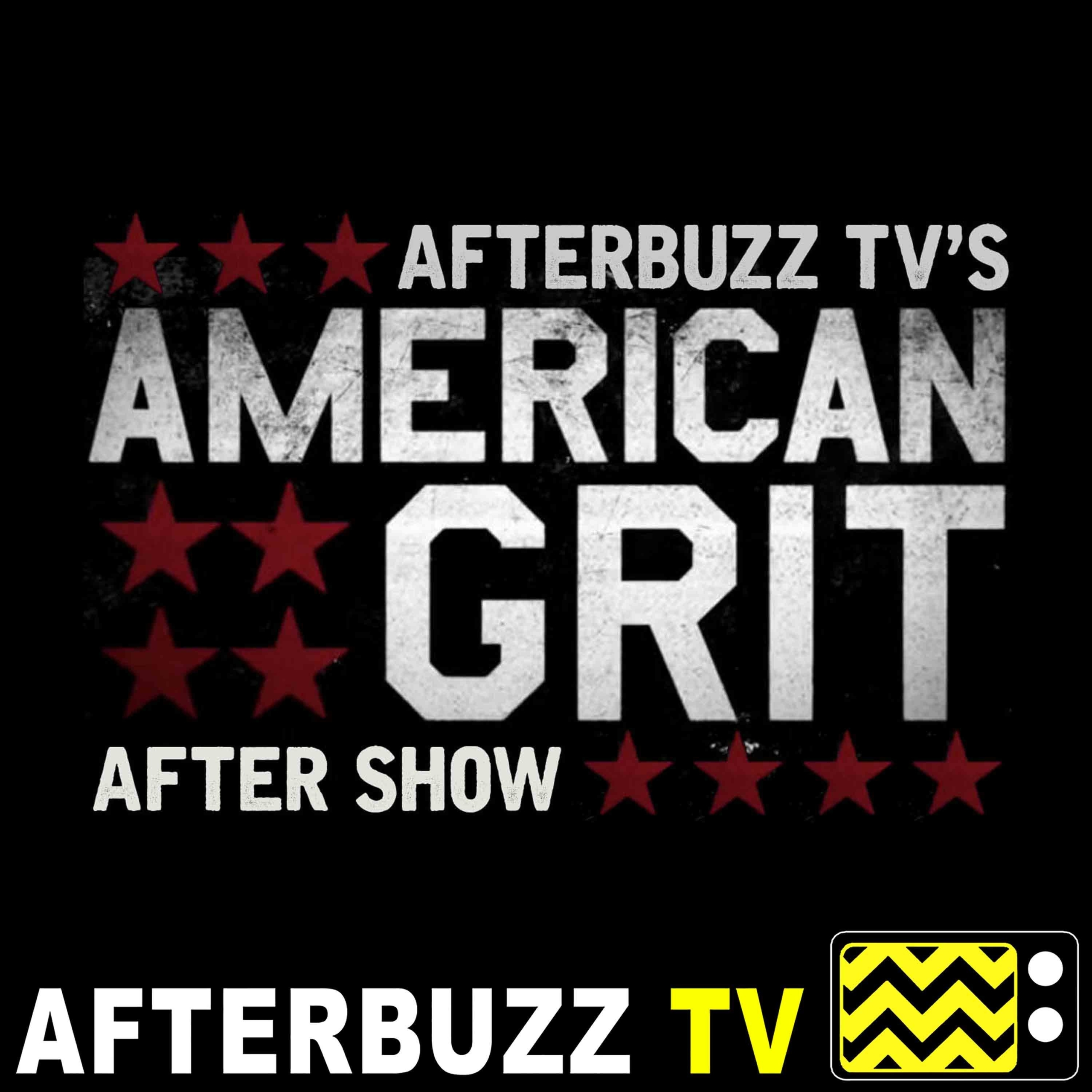 American Grit S:2   Gigi, Hannah, and Chloe Guest on Cena Says; Who's Got Grit? E:9 & E:10   AfterBuzz TV AfterShow