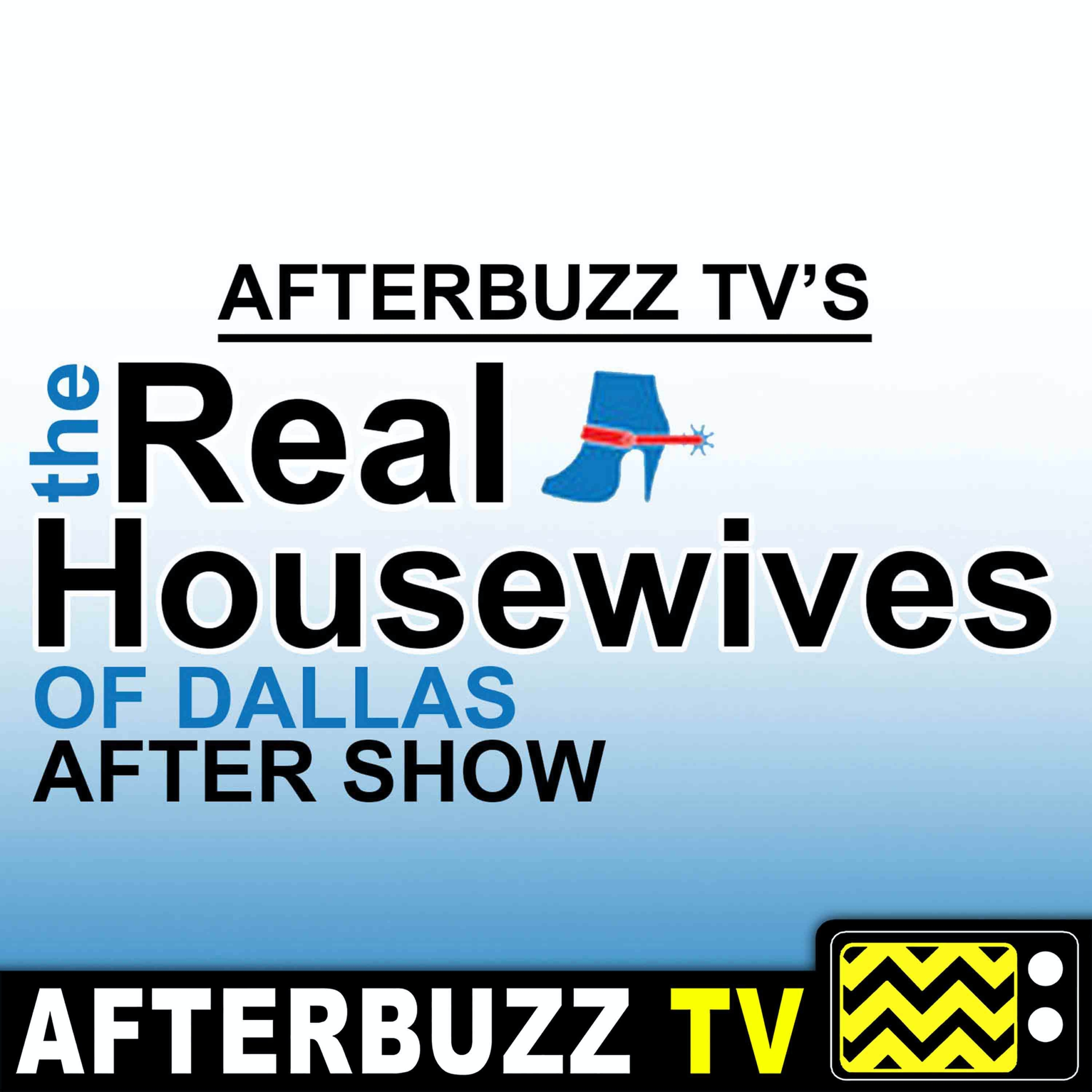 The Real Housewives of Dallas After Show Podcast