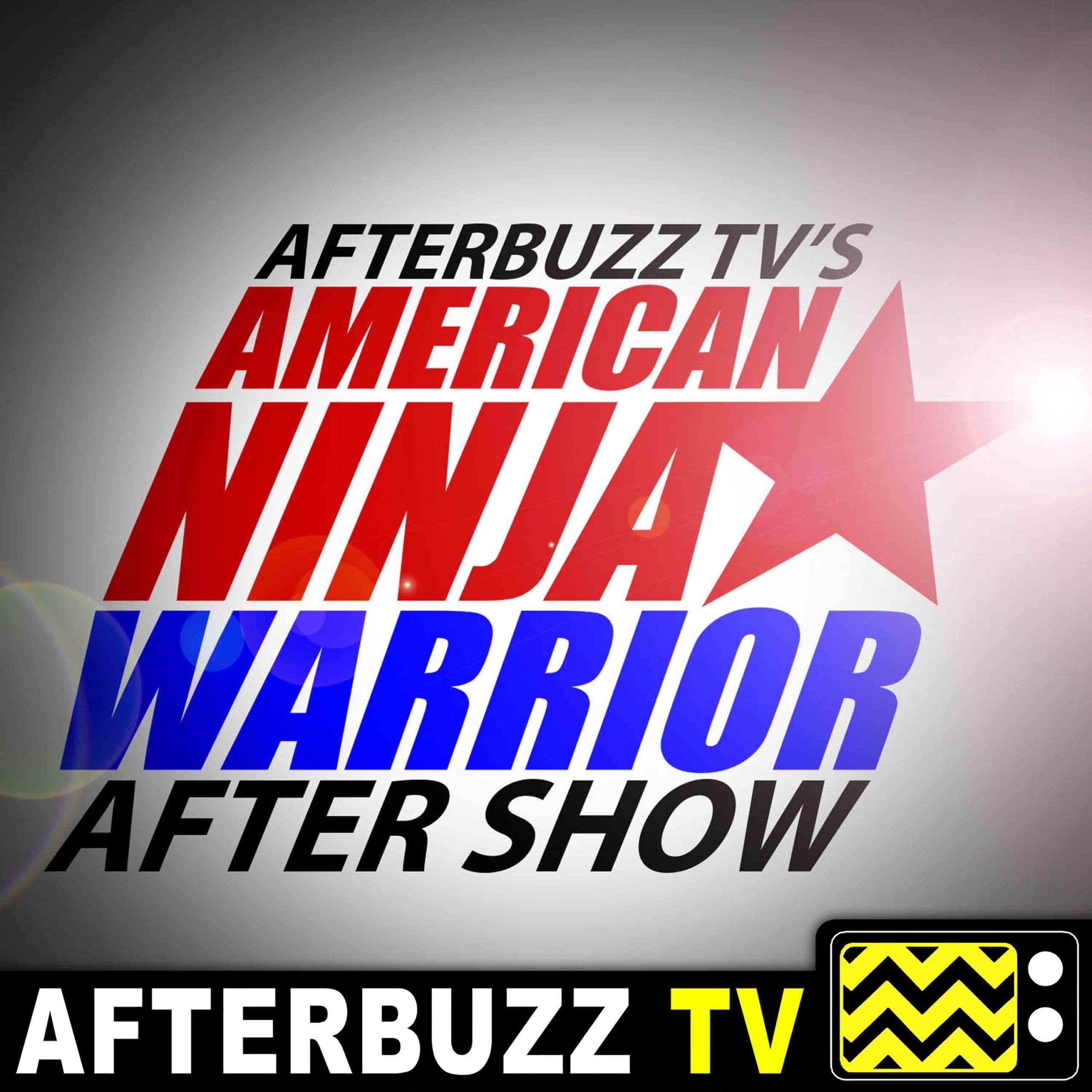 American Ninja Warrior S:9   Las Vegas Season Finale E:15   AfterBuzz TV AfterShow