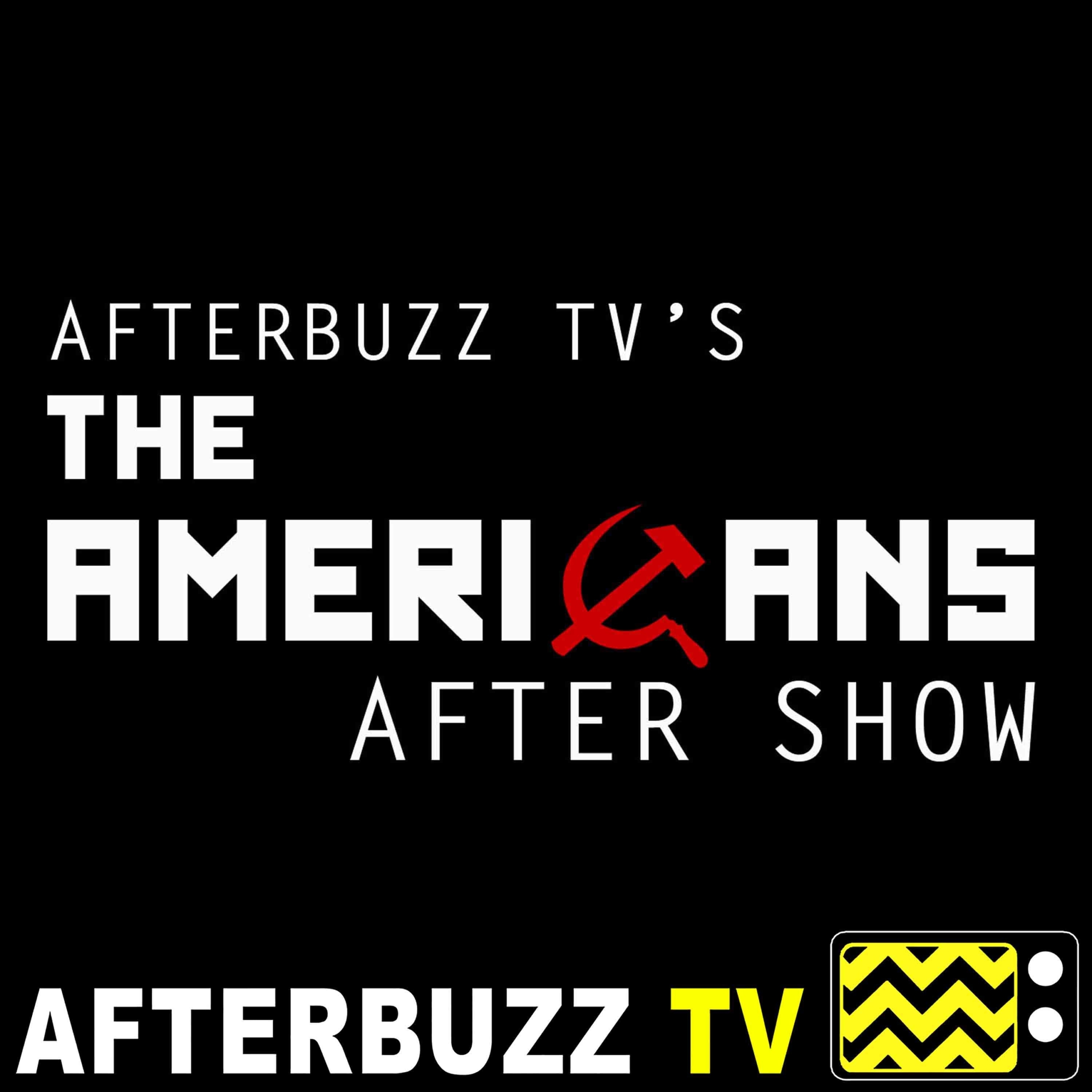 The Americans S:6   START E:10   AfterBuzz TV AfterShow