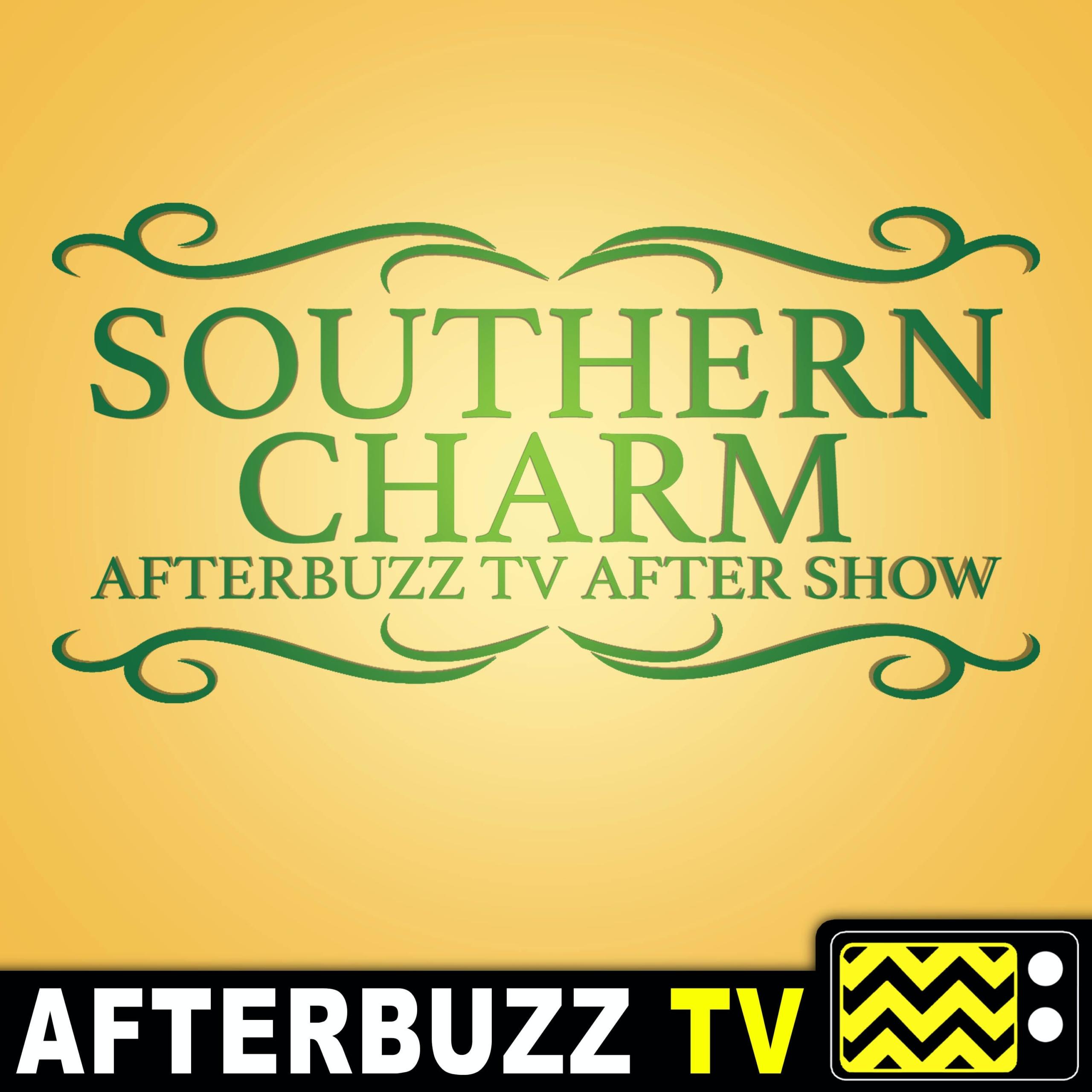 """""""Reunion Part 2"""" Season 6 Episode 16 'Southern Charm' Review"""