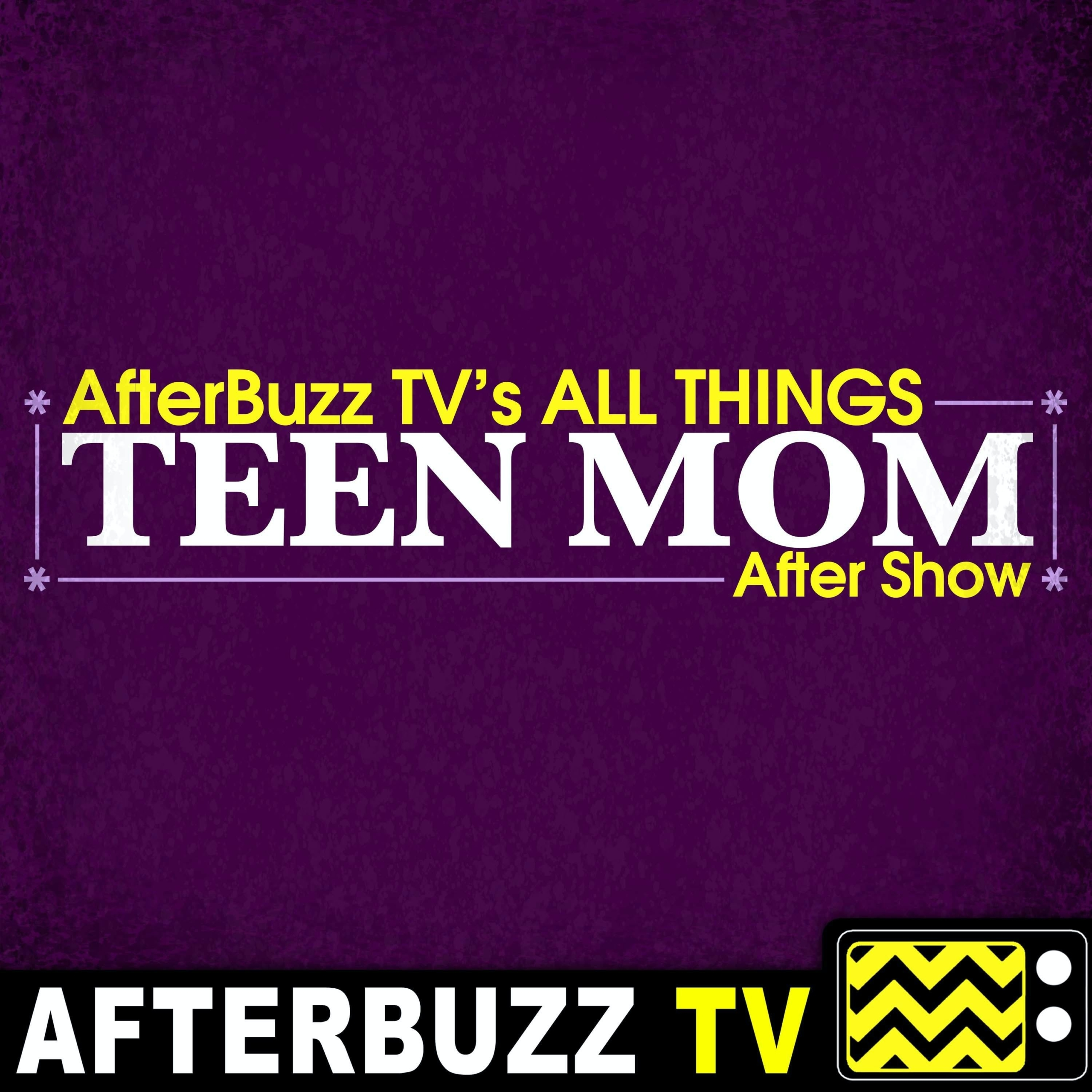 """Teen Mom OG S8 E22 Recap & After Show: Taylor has """"the talk"""" with Bentley"""