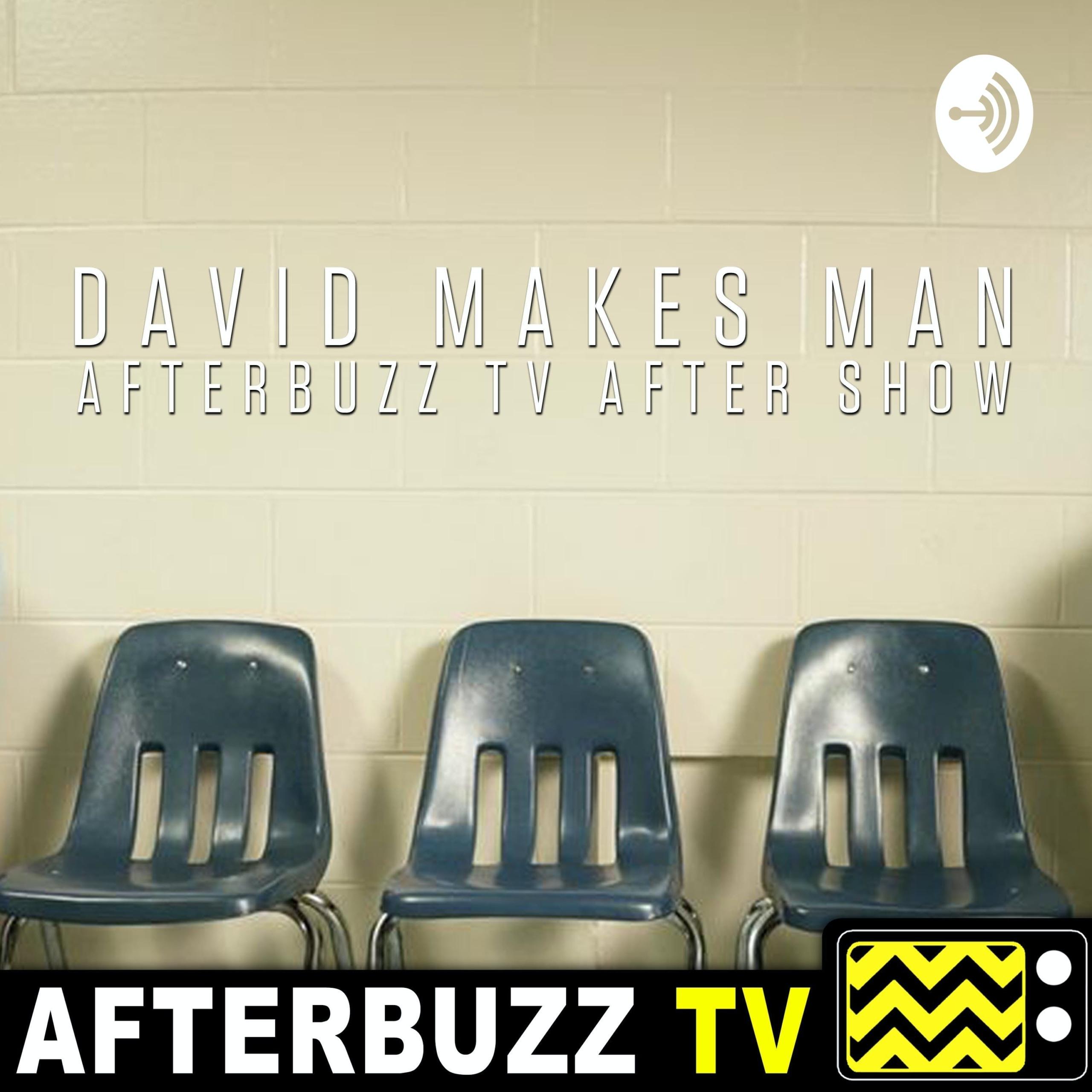 The David Makes Man Podcast