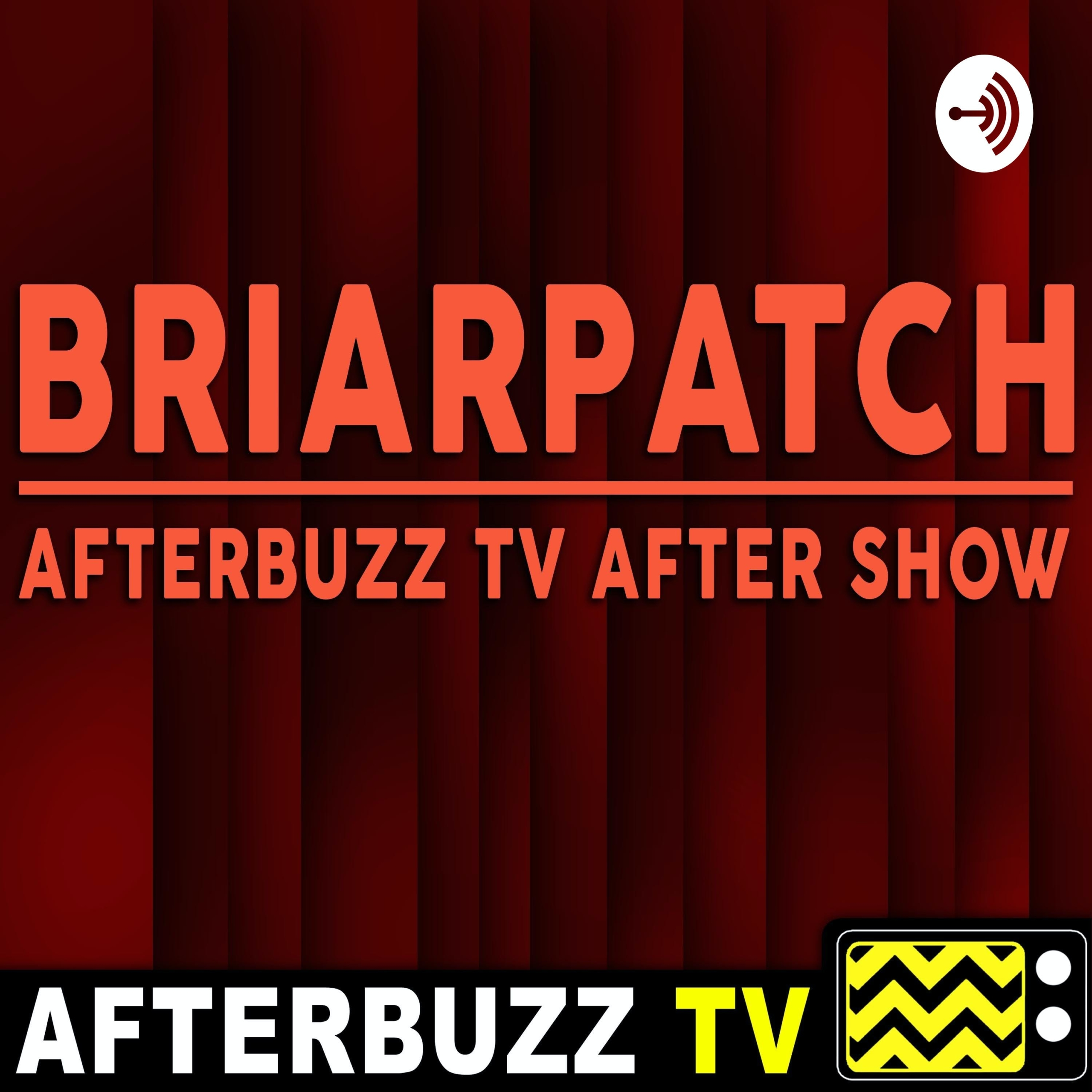 Allegra Lines Them Up And Knocks Them Down – S1 E10 'Briarpatch' After Show