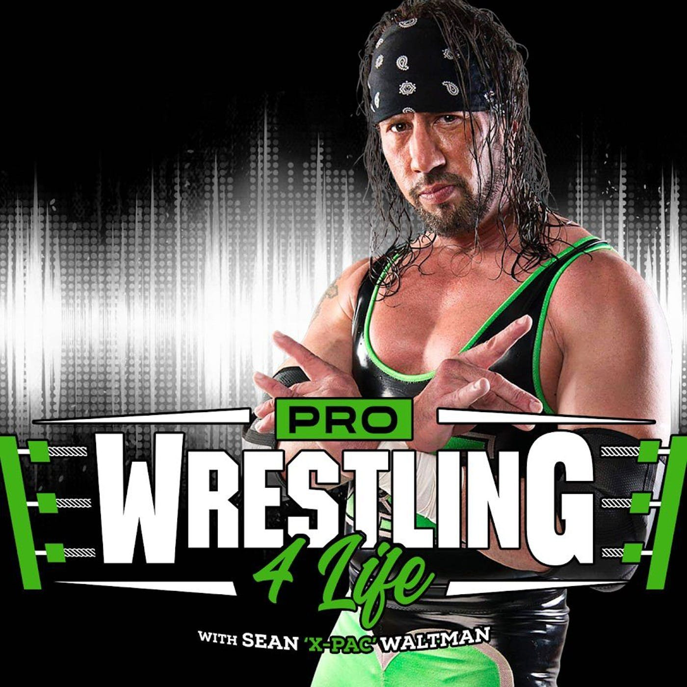 """Pro Wrestling 4 Life w/ Sean """"X-Pac"""" Waltman"""