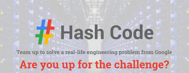 Hash Code Google Programming Competition for Students and Professionals in Africa, Europe & Middle East